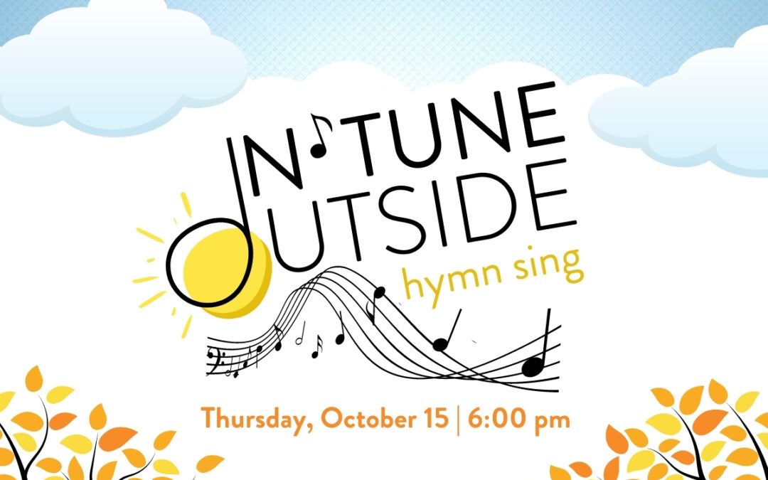 INtune-OUTside Hymn Sing October 15