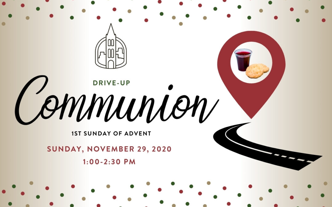 Drive-Up Communion November 29