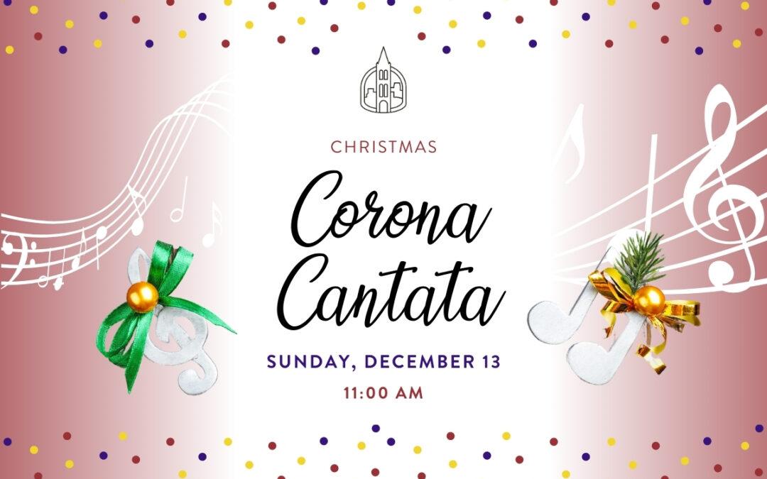 Christmas Corona Cantata
