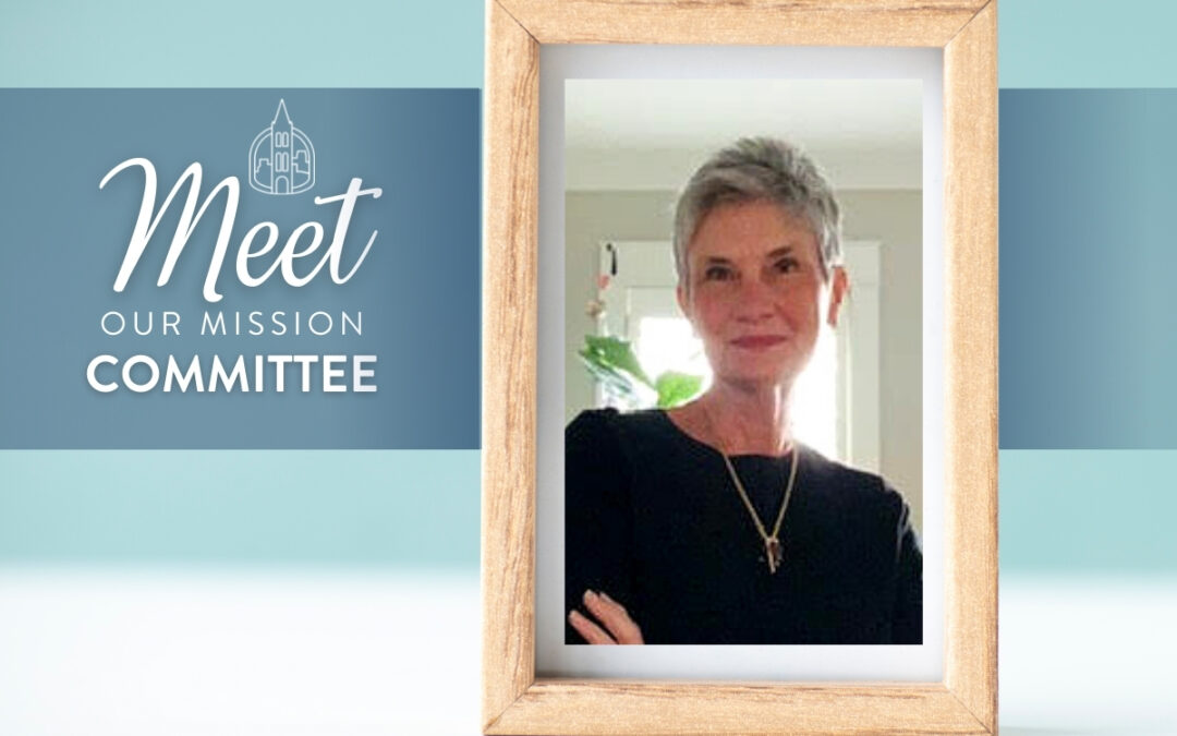 Meet Our Mission Committee: Jan Denny